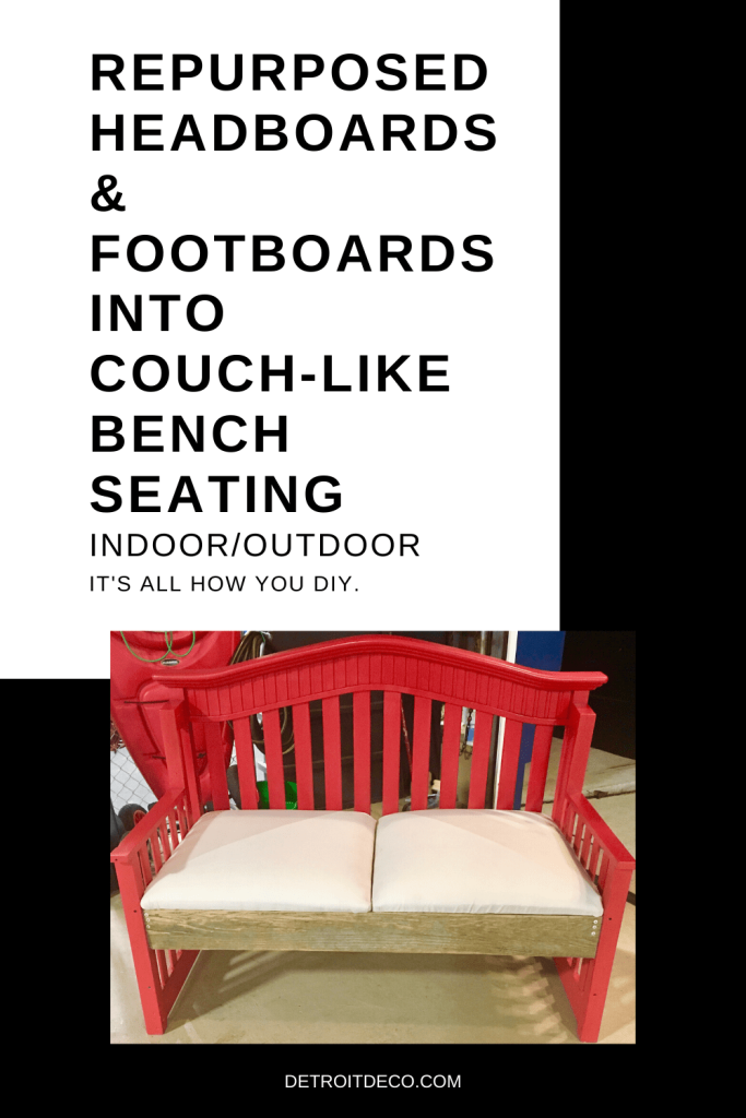 DIY repurpose headboards and foot boards into couch-like bench seating. chalk painted with up cycled upholstery. Farmhouse rustic style for indoor or outdoors